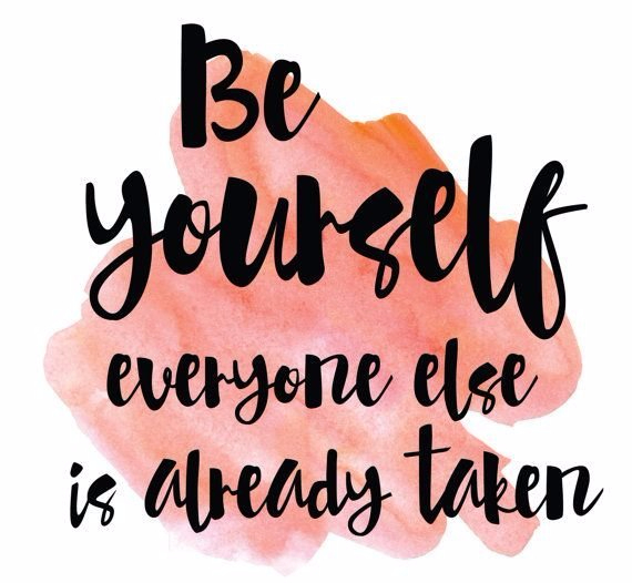 Be-Yourself-Everyone-Else-Is-Already-Taken-